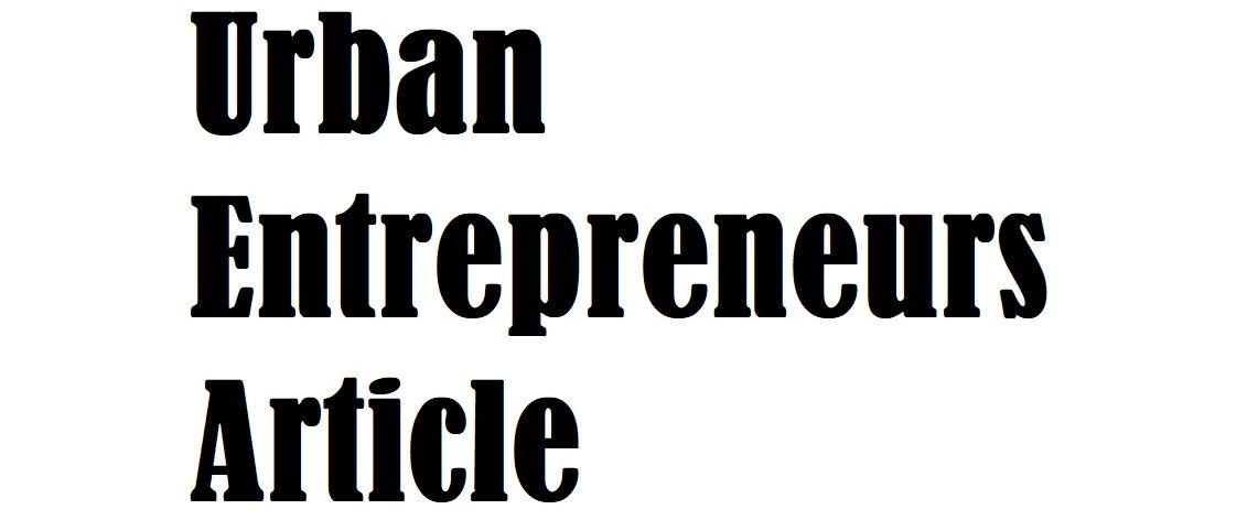 Urban Entrepreneurs Article